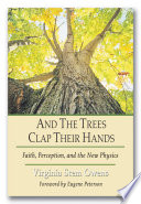 And the Trees Clap Their Hands