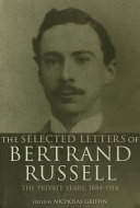 The Selected Letters of Bertrand Russell  Volume 1