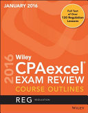 Wiley CPAexcel Exam Review January 2016 Course Outlines Book