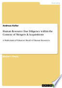Human Resource Due Diligence Within The Context Of Mergers Acquisitions Book PDF