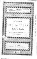 Catalogue of the Library of Books on Angling of W A  Proud