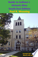 Guide To Indiana S Historic Sites South East Edition