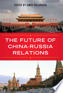 The Future of China Russia Relations Book