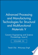 Advanced Processing and Manufacturing Technologies for Structural and Multifunctional Materials V