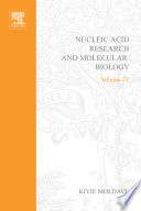 Progress in Nucleic Acid Research and Molecular Biology