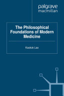 Pdf The Philosophical Foundations of Modern Medicine Telecharger