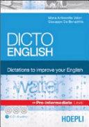 Dicto English. Dictations to improve your English. Water. Pre-intermediate level. Con 3 CD Audio