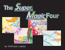 The Super  Magic Four