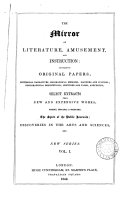 THE MIRROR OR LITERATURE, AMUSEMENT, AND INSTRUCTION: CONTAINING ORIGINAL PAPERS... VOL. 1. 1842.