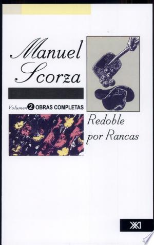 Download Obras completas de Manuel Scorza: Redoble por rancas Free Books - Reading Best Books For Free 2018