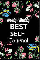 Weely Monthly Best Self Journal  Create an Attitude to Be You  Only Better