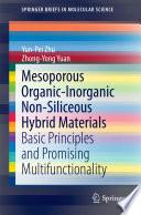 Mesoporous Organic Inorganic Non Siliceous Hybrid Materials Book PDF
