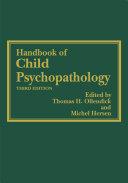 Handbook of Child Psychopathology