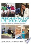 Fundamentals of U S  Health Care