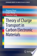 Theory Of Charge Transport In Carbon Electronic Materials Book PDF
