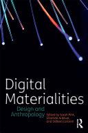Digital Materialities