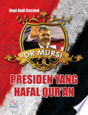 Dr MURSI PRESIDEN YANG HAFAL QUR'AN