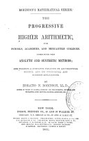 The Progressive Higher Arithmetic for Schools, Academies, and Mercantile Colleges [...!