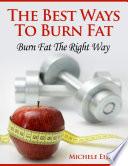 The Best Ways To Burn Fat