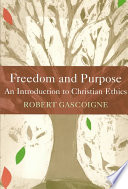 Freedom and Purpose Book