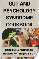 Gut And Psychology Syndrome Cookbook