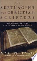 Septuagint As Christian Scripture