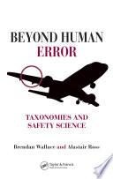 Beyond Human Error