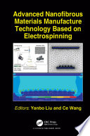 Advanced Nanofibrous Materials Manufacture Technology based on Electrospinning Book