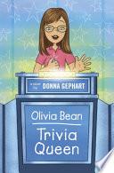Olivia Bean  Trivia Queen