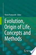 Evolution  Origin of Life  Concepts and Methods