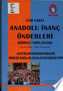Anadolu İnanç Önderleri Birinci Toplantısı, 16-19 Ekim 1998, İstanbul