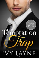 The Temptation Trap