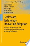 Healthcare Technology Innovation Adoption
