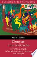 Dionysus After Nietzsche