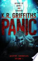 Panic (Wildfire Chronicles Vol. 1) [post-apocalyptic/zombie horror]