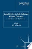 Social Policy In Sub Saharan African Context