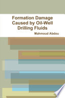 Formation Damage Caused by Oil Well Drilling Fluids