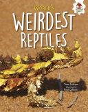 World s Weirdest Reptiles