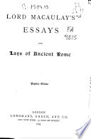 Lord Macaulay s Essays and Lays of Ancient Rome Book PDF