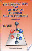 Stereochemistry   Mechanism Through solved Problems Book