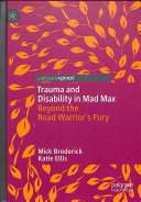 Trauma And Disability In Mad Max