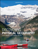 Discovering Physical Geography Canadian Edition Book
