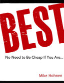 Best! No need to be cheap if you are ...