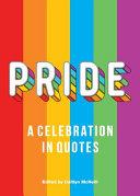 Pride  A Celebration in Quotes Book PDF