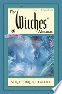 The Witches  Almanac  Issue 35 Spring 2016   Spring 2017 Book