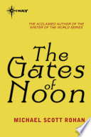 The Gates of Noon Book