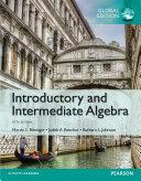 Introductory and Intermediate Algebra  Global Edition