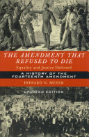 The Amendment that Refused to Die