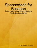 Shenandoah for Bassoon   Pure Lead Sheet Music By Lars Christian Lundholm