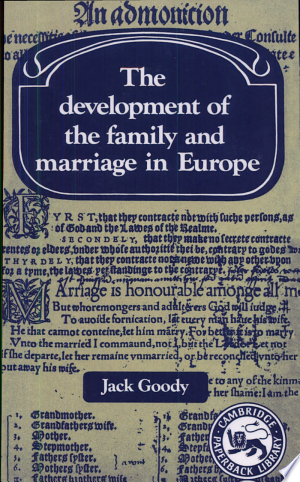 The+Development+of+the+Family+and+Marriage+in+Europe